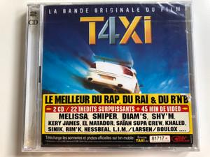 La Bande Originale Du Film - Taxi 4 / Mélissa, Sniper, Diam's, Shy'M, Kery James, El Matador, Saïan Supa Crew, Khaled, Sinik, Rim'K, Nessbeal, L.I.M. / Delabel 2x Audio CD 2007 / 2564699709