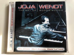 Joja Wendt – The Art of Boogie Woogie / Pete Johnson, Albert Ammons, Meade ''Lux'' Lewis / International Music Company Audio CD / 201625-211