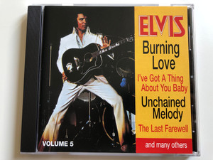 Elvis - Burning Love, I've Got A Thing About You Baby, Unchained Melody, The Last Farewall, and many others / RCA Audio CD Stereo / 36 433 1