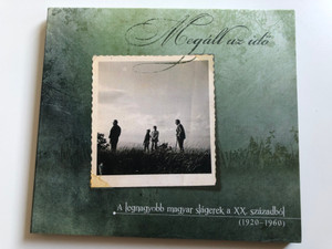 Megáll Az Idő - A Legnagyobb Magyar Slágerek A XX. Századból (1920-1960) / Rózsavölgyi És Társa Audio CD 2012 / RÉTCD 075