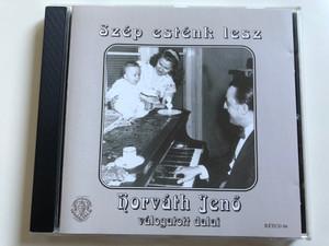 Szép Esténk Lesz - Horváth Jenő Válogatott Dalai / Rózsavölgyi És Társa Audio CD 2000 Mono / RÉTCD 06