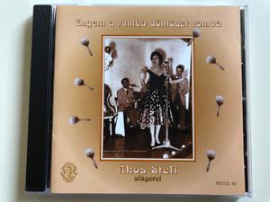 Engem A Rumba Döntöget Romba - Ákos Stefi Slagerei / Rózsavölgyi És Társa Audio CD 2005 Mono / RÉTCD 42