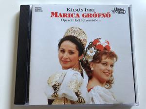 Kalman Imre - Marica Grofno - Operett ket felvonasban / Muveszhaz Audio CD 1994 / MHK 0122