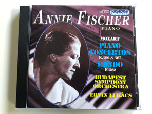 Annie Fischer - piano / Mozart: Piano Concertos K.466 & 467, Rondo K.382 / Budapest Symphony Orchestra, Ervin Lukács / Hungaroton Classic Audio CD 1994 Stereo / HCD 31492