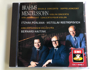 Brahms – Double Concerto = Doppelkonzert / Mendelssohn - Violin Concerto = Violinkonzert = Concerto Pour Violon / Itzhak Perlman, Mstislav Rostropovich, Concertgebouw Orchestra, Bernard Haitink / EMI Audio CD 1988 Stereo / CDC 7 49486 2