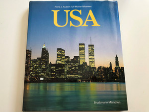 USA by Hans J. Aubert - Ulf Müller-Moewes / United States in Text and Photograpy / Text und Fotografie / Bruckmann München / German language Travel album (3765421375)
