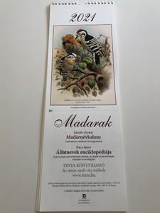 Madarak - 2021 Falinaptár / Jakabb Oszkár - Madárnévkalauz - Tudományos madárnevek magyarázata / Állatnevek enciklopédiája by Rácz János / Hungarian wall calender with Bird name encyclopedia / Tinta könyvkiadó (Madarak2021)