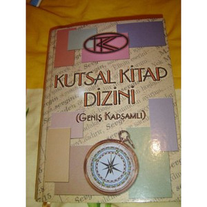 Full Big Concordance to the Turkish Bible / Kutsal Kitap Dizin (Genis Kapsaml...