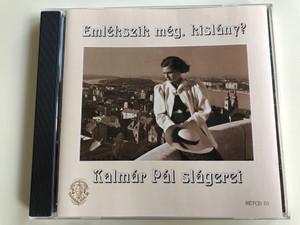 Emlekszik meg, kislany? - Kalmar Pal, slagerei / Rózsavölgyi És Társa Audio CD 1999 Mono / RÉTCD 01