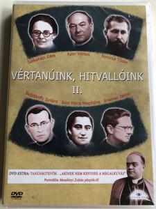 Vértanúink, Hitvallóink II. DVD 2002 Hungarian Martyrs of faith 2 / Directed by Cselényi László / Bonus film: Akinek nem kenyere a megalkuvás / Etalon film (5999883203811)