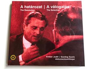 A határozat - The Resolution / A válogatás - The Selection / Hungarian Documentaries by Ember Judit, Gazdag Gyula / Balázs Béla Studio (Bbs-DocumentariesDVD)
