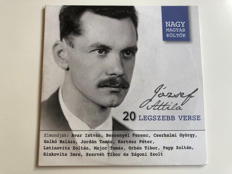 József Attila 20 legszebb verse Audio CD Nagy magyar költők / 20 greatest poems of Attila József / MTVA 1232 (5999542818721)