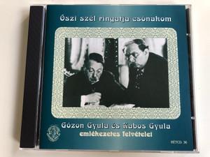 Őszi Szél Ringatja Csónakom - Gózon Gyula És Kabos Gyula emlekezetes felvetelei / Rózsavölgyi És Társa Audio CD 2004 Mono / RÉTCD 36