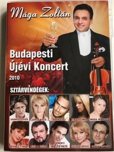 Mága Zoltán - Budapesti Újévi koncert 2010 DVD / Sztárvendégek: Varnus Xavér, Janza Kata, Király linda, Frankó Tünde, Szendy Szilvi, Tabáni István / New Years Concert 2010 (MágaZoltánDVDBP2010)