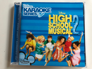 High School Musical 2 Disney Karaoke Series / Walt Disney Records ‎Audio CD 2007 / 5099969336621
