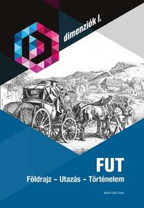 FUT Földrajz - Utazás - Történelem / Geography - Travel - History in Hungarian language / Martin Opitz kiadó 2018 / Dimenziók I. (9789639987289)