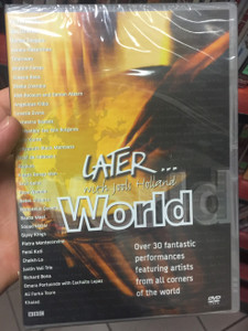 Later... with Jools Holland - World DVD Over 30 fantastic performances ft. artists from all corner of the world / Youssou N'Dour, Ibrahim Ferrer, Cesaria Evora, Bebel Gilberto, Gipsy Kings, Femi Kuti (0825646234196)