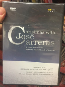 Christmas with José Carreras DVD 1990 A Christmas concert from the Jesuit Church of Lucerne / Lorenzo Bavaj piano, Hermann Baumann horn & alphorn / Mozart-Sängerknaben Wien / Chorus Director Erich Schwarzbauer / ArtHaus (0807280140798)