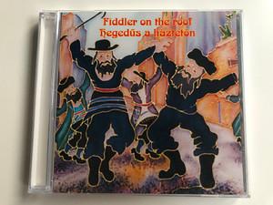 Fiddler On The Roof-Hegedűs A Háztetőn / Ring Audio CD / RCD 1121