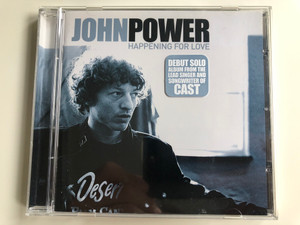 John Power – Happening For Love / Debut Solo Album From The Lead Singer And Songwriter Of Cast / Eagle Records Audio CD 2003 / EAGCD249