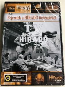 TV Híradó 19.30 - Fejezetek a Híradó történetéből DVD 2005 Hungarian News Report archives / Hungarian television 1957-2007 / Directed by Molnár Péter (5996357325567.)