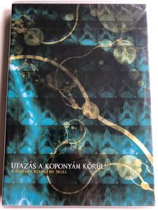 DJ Naga & Karinthy - Utazás a koponyám körül DVD A Journey round my skull / Tigrics - Everbeener, Naga - niss, Naga -styx, Naga - Steppe digital / CHIDVD001 (5999544580954)