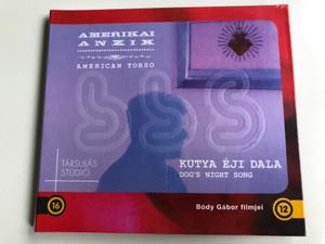 Amerikai Anzix (American Torso) DVD Kutya Éji dala (Dog's night Song) / Directed by Bódy Gábor / Films by Bódy Gábor / Társulás Stúdió (BódyGáborFilmjeiDVD)
