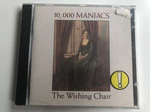 10,000 Maniacs ‎– The Wishing Chair / Elektra ‎Audio CD 1985 / 7559-60428-2