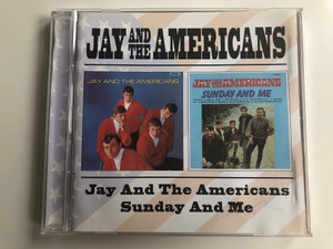 Jay And The Americans – Jay & The Americans, Sunday And Me / BGO Records Audio CD 2001 / BGOCD524