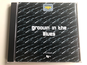 Groovin' In The Blues / New LM Records Audio CD 2004 / NLM 100