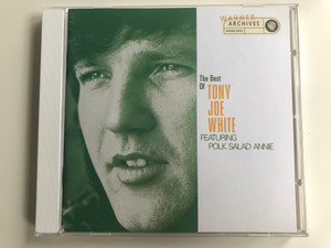The Best Of Tony Joe White, Featuring Polk Salad Annie / Warner Bros. Records Audio CD 1993 / 9362-45305-2