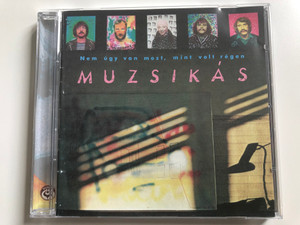 Nem Úgy Van Most, Mint Volt Régen - Muzsikás / Hungaroton Audio CD 2005 / HCD 17676