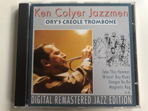 Ken Colyer Jazzmen – Ory's Creole Trombone / Digital Remastered Jazz Edition / Take This Hammer, Winnin' Boy Blues, Georgia Bo-Bo, Magnetic Rag, u.a. / Pastels Audio CD 1995 / MA 20.1651