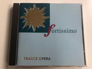 Fortissimo - Trance Opera / Dance Street Audio CD / DST 30390-2