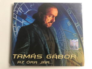 Tamas Gabor - Az Ora Jar... / Audio CD 2010 / 5948221900011