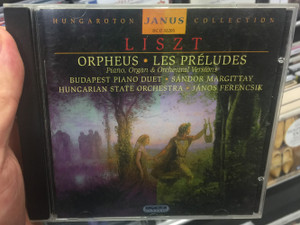 Hungaroton Janus Collection / Liszt - Orpheus, Les Preludes - Piano, Organ & Orchestral Versions / Budapest Piano Duet, Sandor Margittay / Hungarian State Orchestra, Janos Ferencsik / Hungaroton Classic Audio CD 2003 Stereo / HCD 32203