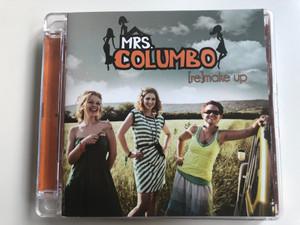 Mrs. Columbo – [Re]make Up / Magneoton Audio CD 2011 / 5999884690283