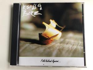 Kispál És A Borz – Föld Kaland Ilyesmi... / 3T Audio CD 1994 / 523 248-2
