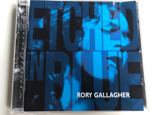Etched In Blue - Rory Gallagher / BMG Audio CD 1997 / 74321 627972