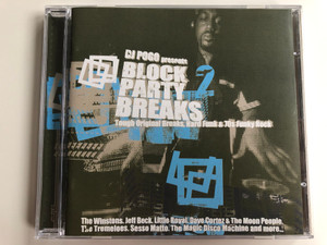 DJ Pogo ‎Presents - Block Party Breaks 2 (Tough Original Breaks, Hard Funk & 70s Funky Rock) / The Winstons, Jeff Beck, Little Royal, Dave Cortez & The Moon People, The Tremeloes, Sesso Matto / Strut ‎Audio CD 2001 / STRUTCD 009