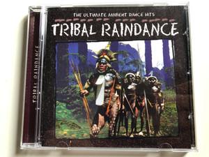 The Ultimate Ambient Dance Hits – Tribal Raindance / MasterTone Audio CD 1998 / 0461