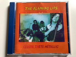 The Flaming Lips – Clouds Taste Metallic / Warner Bros. Records Audio CD 1995 / 9362-45911-2