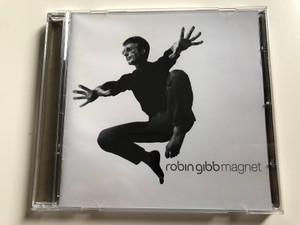 Robin Gibb – Magnet / Warner Music Hungary Audio CD 2003 / 5046-64759-2