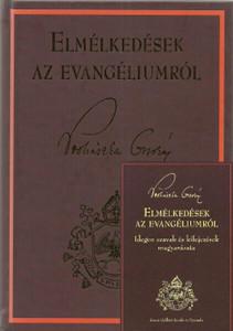 Elmélkedések az Evangéliumról + 120 oldalas szómagyarázó kötet by Prohászka Ottokár / Szent Gellért Kiadó és Nyomda / Meditations about the Gospel + 120 pages glossary (PO1)