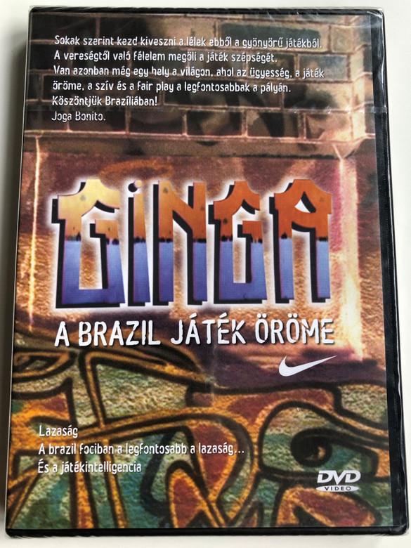 Ginga: The Soul of Brasilian Football DVD 2005 Ginga - A brazil játék öröme / Directed by Tocha Alves / Hosts: Wallace da Silva Guilherme, Wesclay Conceução de Oliveira, Hank Levine (GingaDVD)