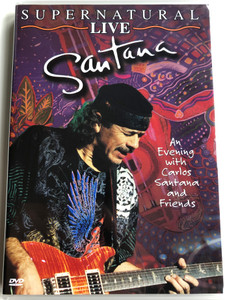 Santana DVD 2000 Supernatural LIVE / An evening with Carlos Santana and Friends / Love of my Life, Put your Lights on, Migra, Victory is Won, Gypsy Queen / Oye como va (7391970971128)