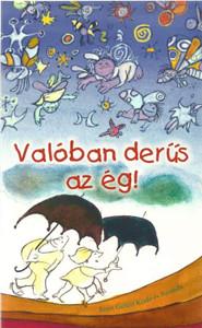 Valóban derűs az ég by Nagy Alexandra / Szent Gellért Kiadó és Nyomda / The sky is really sunny / Paperback (NA2)