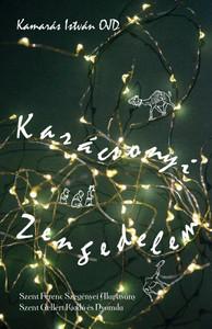 Karácsonyi zengedelem by Kamarás István / Szent Gellért Kiadó és Nyomda / Christmas chant / Paperback (Kamaras1)