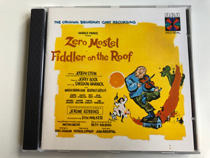 The Original Broadway Cast Recording / Harold Prince Presents Zero Mostel: Fiddler On The Roof / RCA Victor Red Seal ‎Audio CD / RD87060