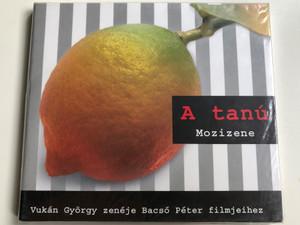 A tanú - Mozizene / Vukán György zenéje Bacsó Péter filmjeihez / The Witness - Hungarian films Soundtrack / Cae-Vukán Records Audio CD 2007 / CAE 046 (ATanúMozizeneCD)